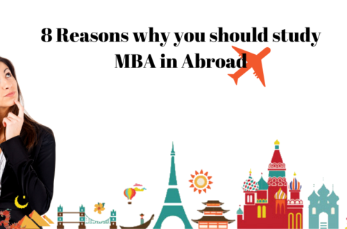8 Reasons why you should study MBA in Abroad