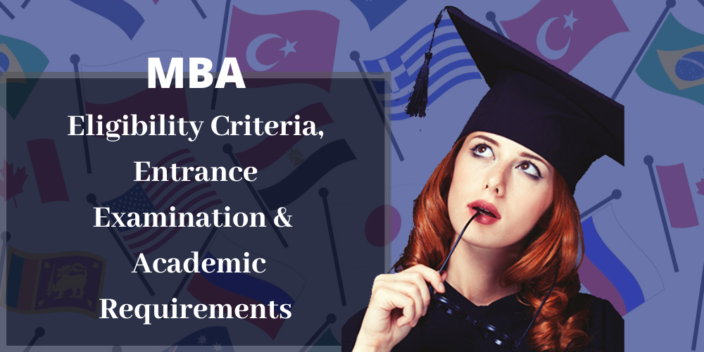 MBA Abroad- Eligibility, Requirements and Entrance Exams