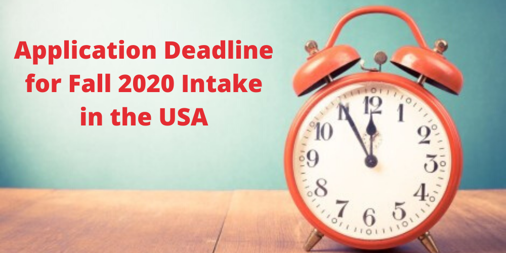 Application Deadline For Fall 2020 Intake In The Usa Mba Study Abroad