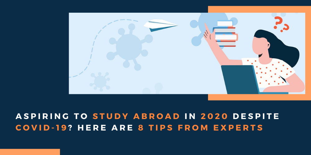 Aspiring to study abroad in 2020 despite COVID-19